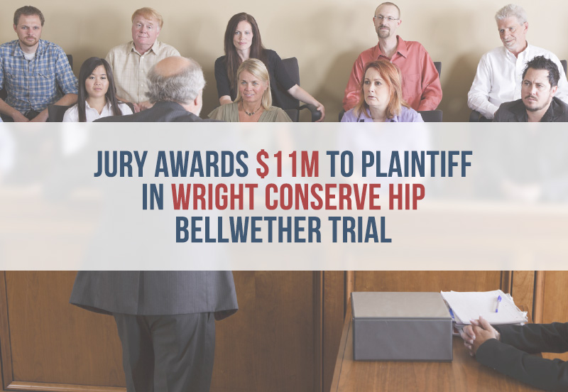 Wright Medical slapped with $11M verdict in bellwether case over metal hip implant