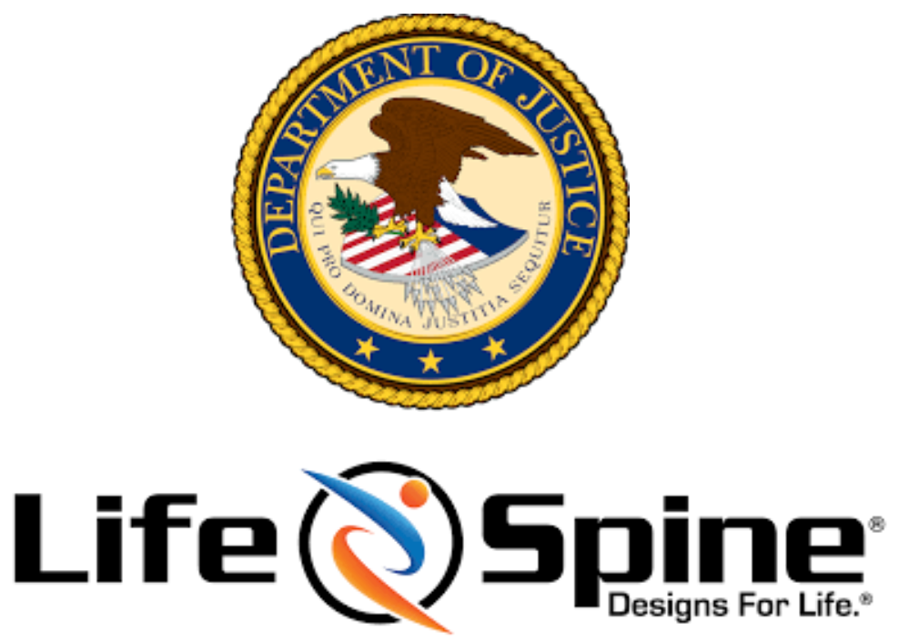 DOJ sues LIFE SPINE for paying  kickbacks to surgeons for product use
